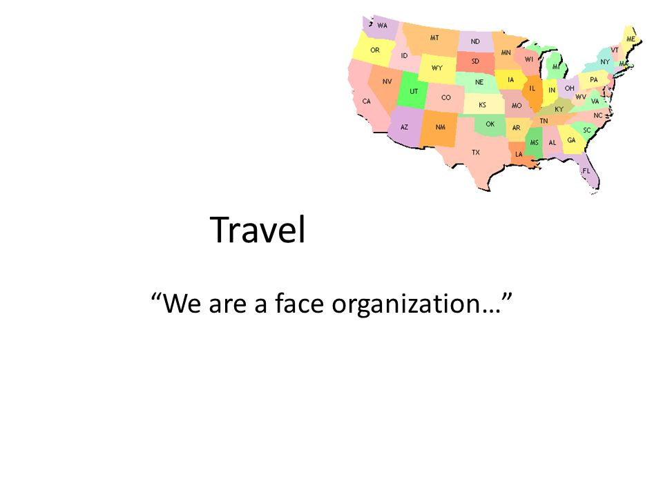 """""""We are a face organization…"""" Travel"""