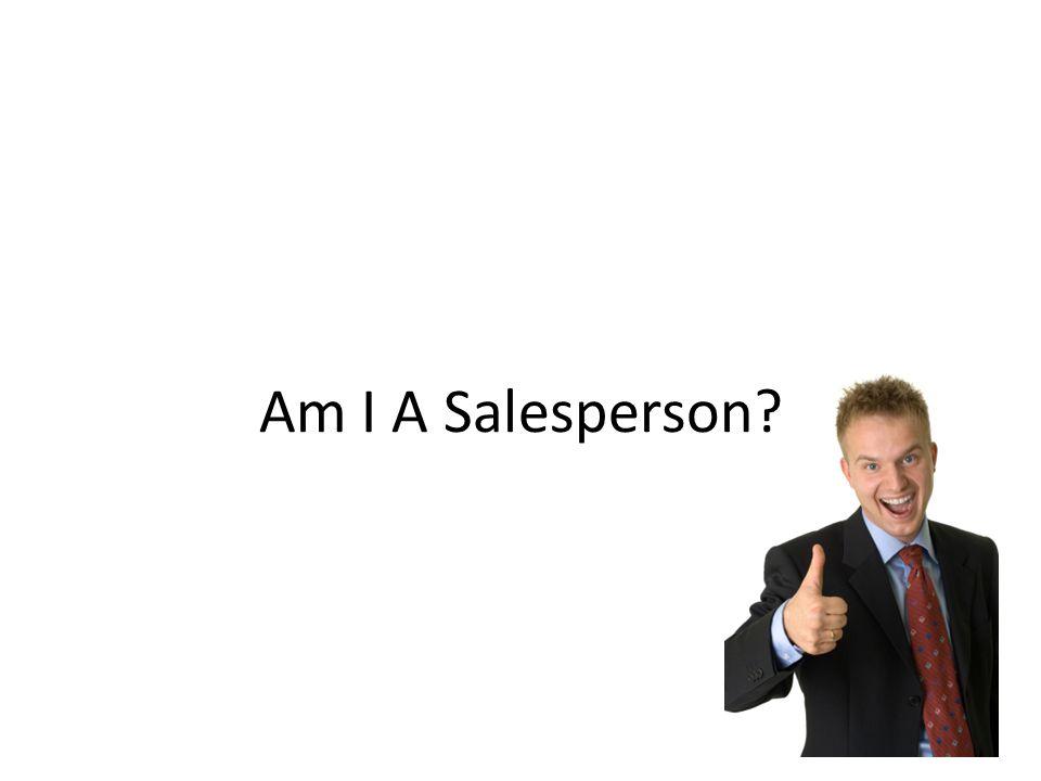 Am I A Salesperson?