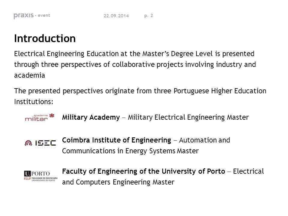 p. 2 Introduction Electrical Engineering Education at the Master's Degree Level is presented through three perspectives of collaborative projects invo