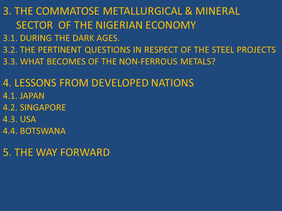 3.THE COMMATOSE METALLURGICAL & MINERAL SECTOR OF THE NIGERIAN ECONOMY 3.1.