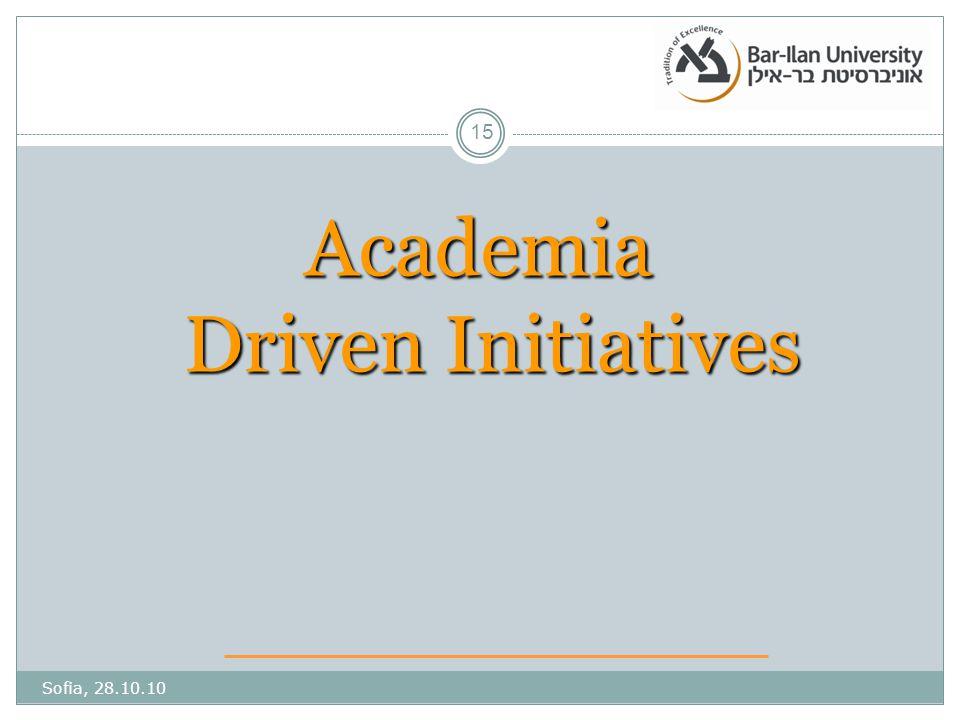 Academia Driven Initiatives Sofia, 28.10.10 15