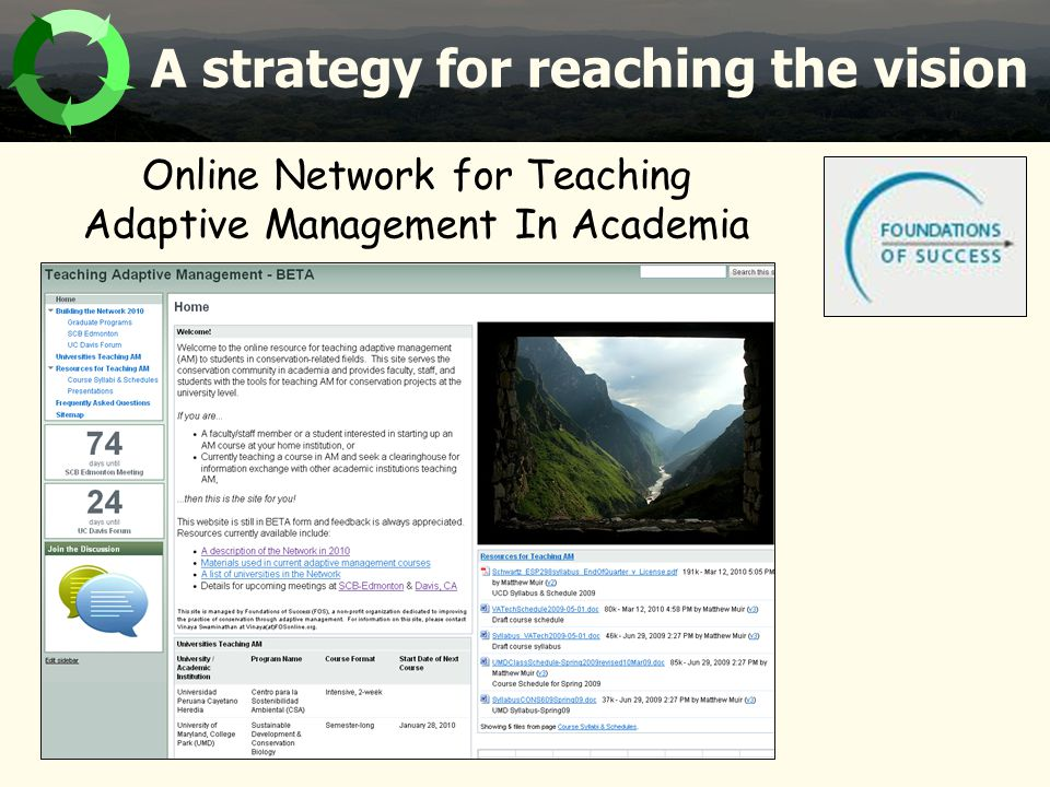 A strategy for reaching the vision Online Network for Teaching Adaptive Management In Academia