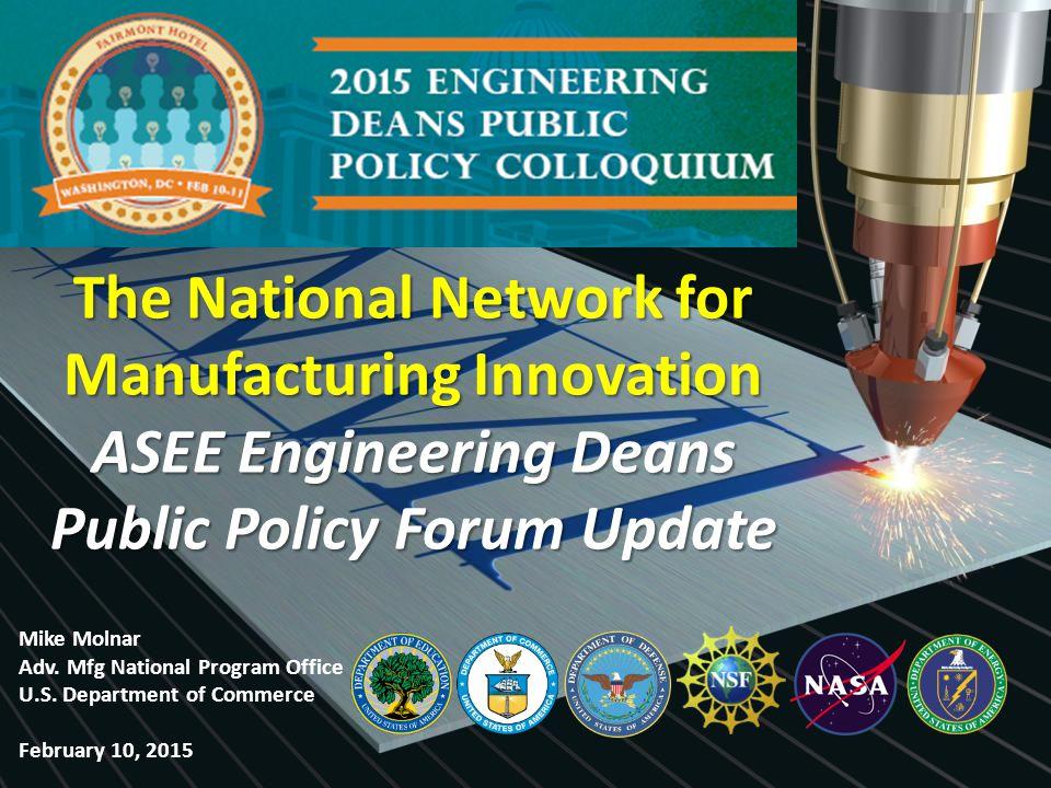 Agenda NNMI Basis NNMI Design NNMI Development NNMI Authorization Revitalize American Manufacturing and Innovation Act NNMI Next Steps