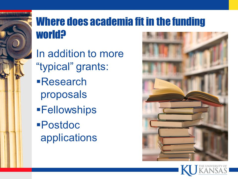 Where does academia fit in the funding world.