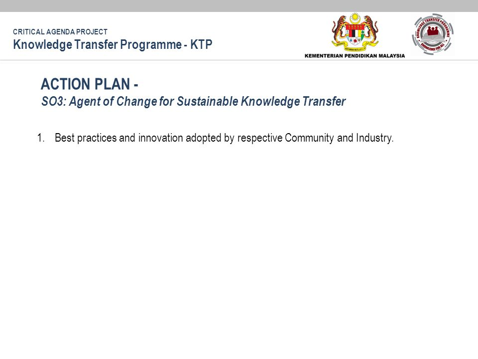 1.Best practices and innovation adopted by respective Community and Industry.