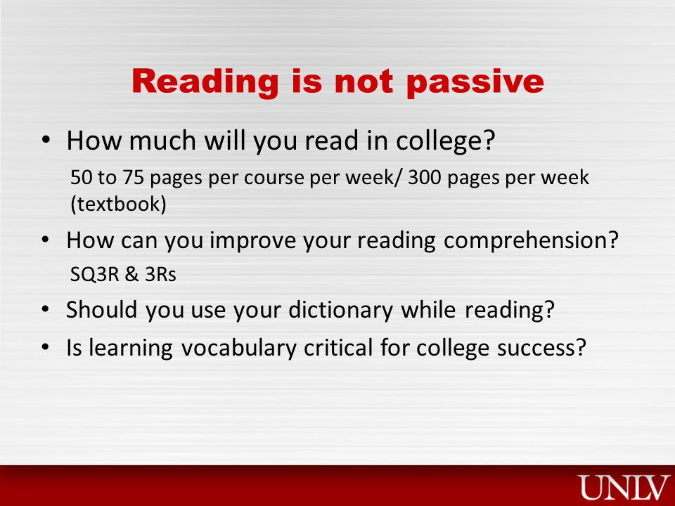 Reading is not passive How much will you read in college.