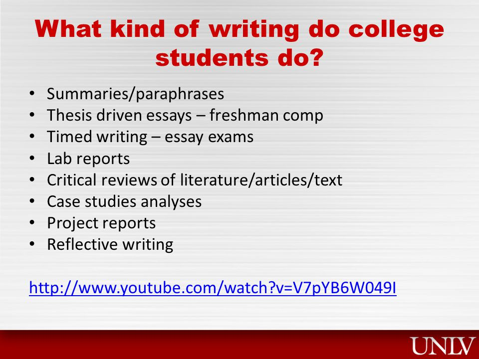 What kind of writing do college students do.