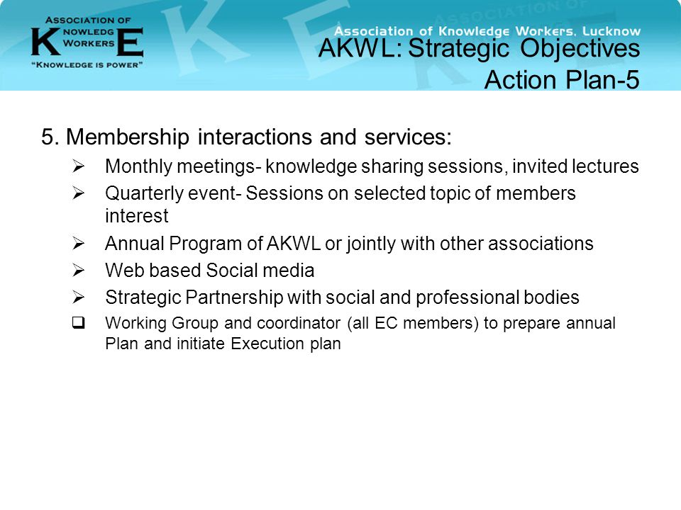 AKWL: Strategic Objectives Action Plan-5 5.