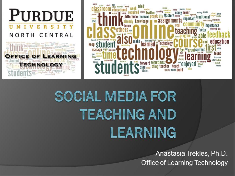 Anastasia Trekles, Ph.D. Office of Learning Technology