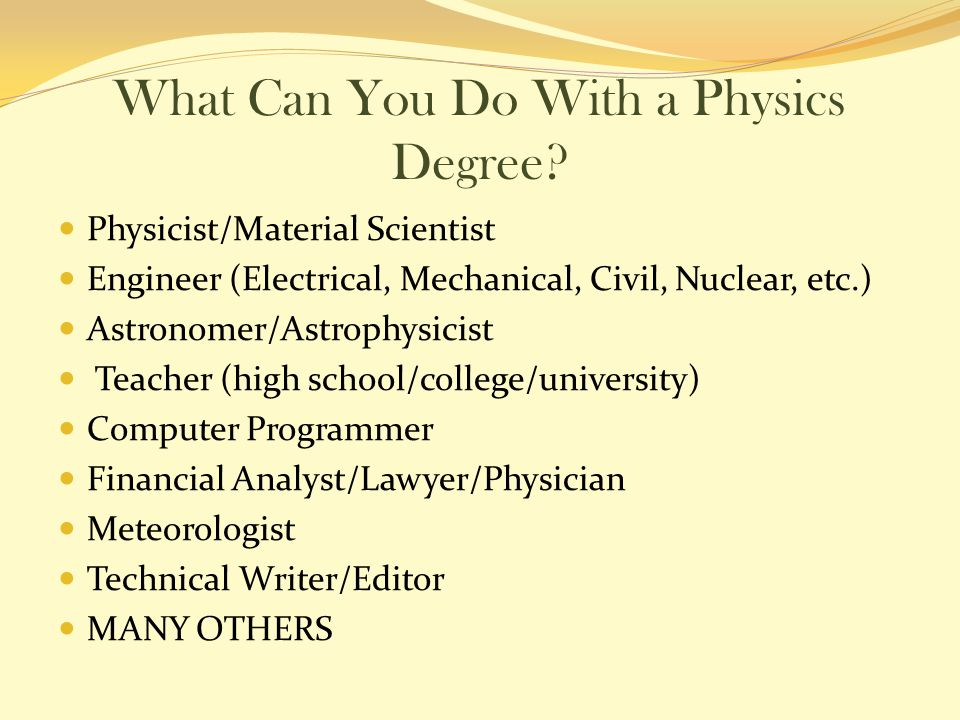What Can You Do With a Physics Degree.