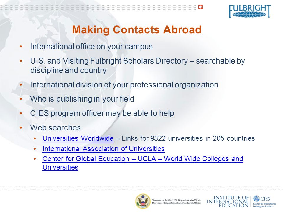 Making Contacts Abroad International office on your campus U.S.