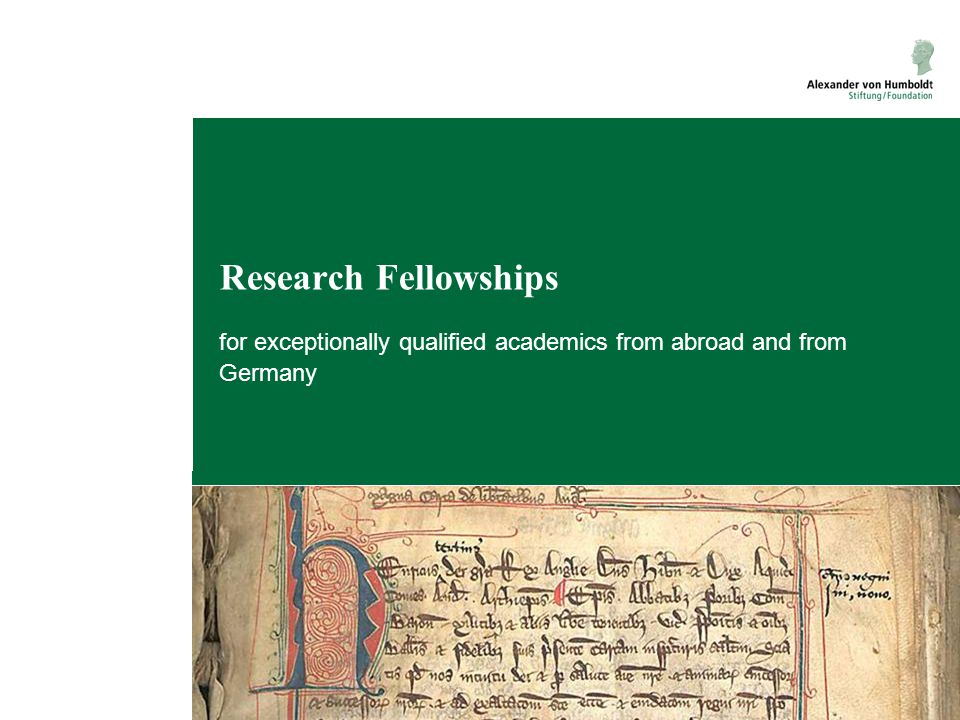 Research Fellowships for exceptionally qualified academics from abroad and from Germany