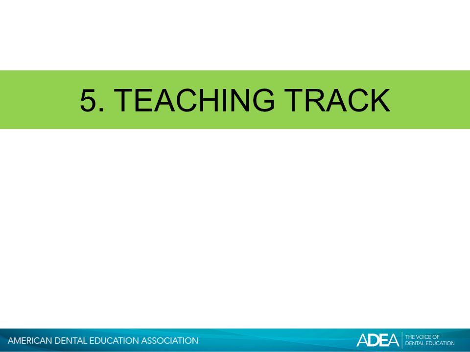 5. TEACHING TRACK