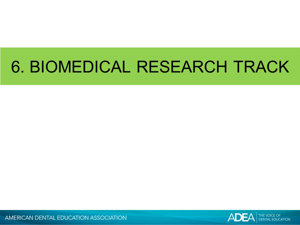 6. BIOMEDICAL RESEARCH TRACK