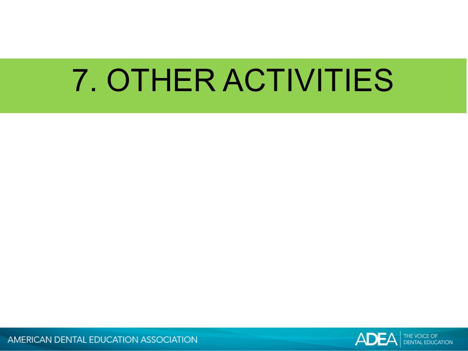 7. OTHER ACTIVITIES