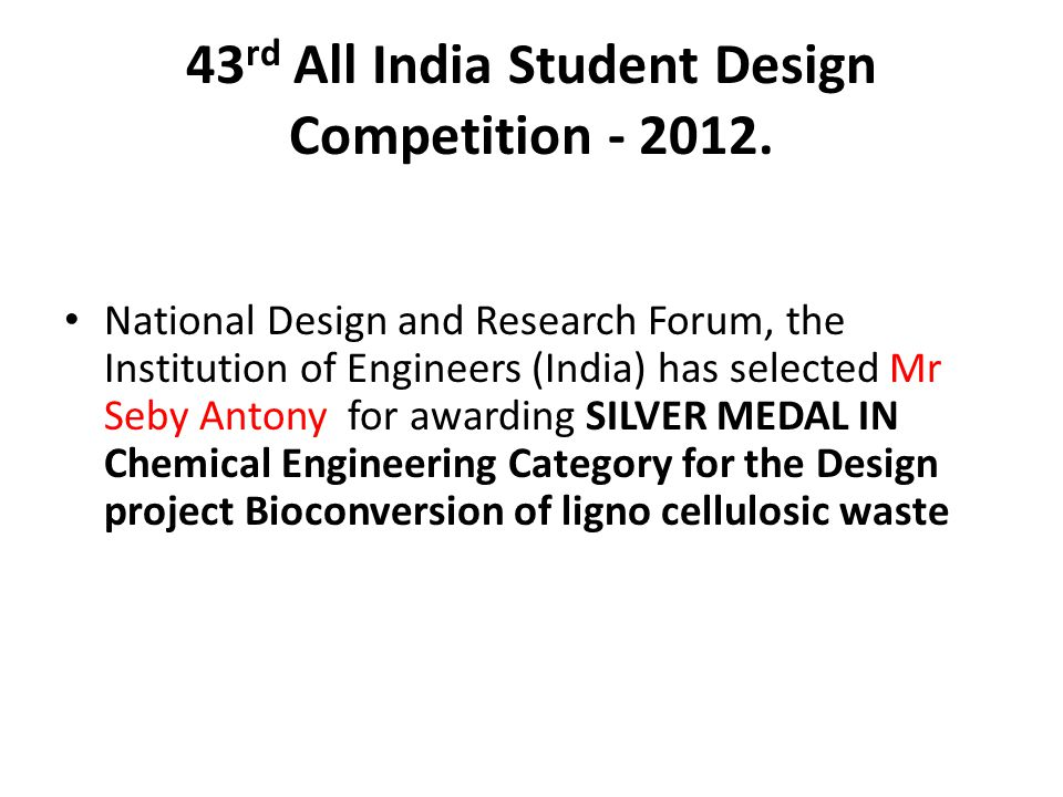 43 rd All India Student Design Competition - 2012.