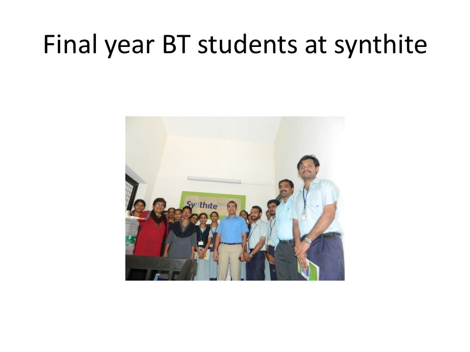 Final year BT students at synthite