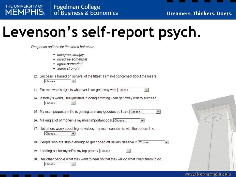 Levenson's self-report psych.