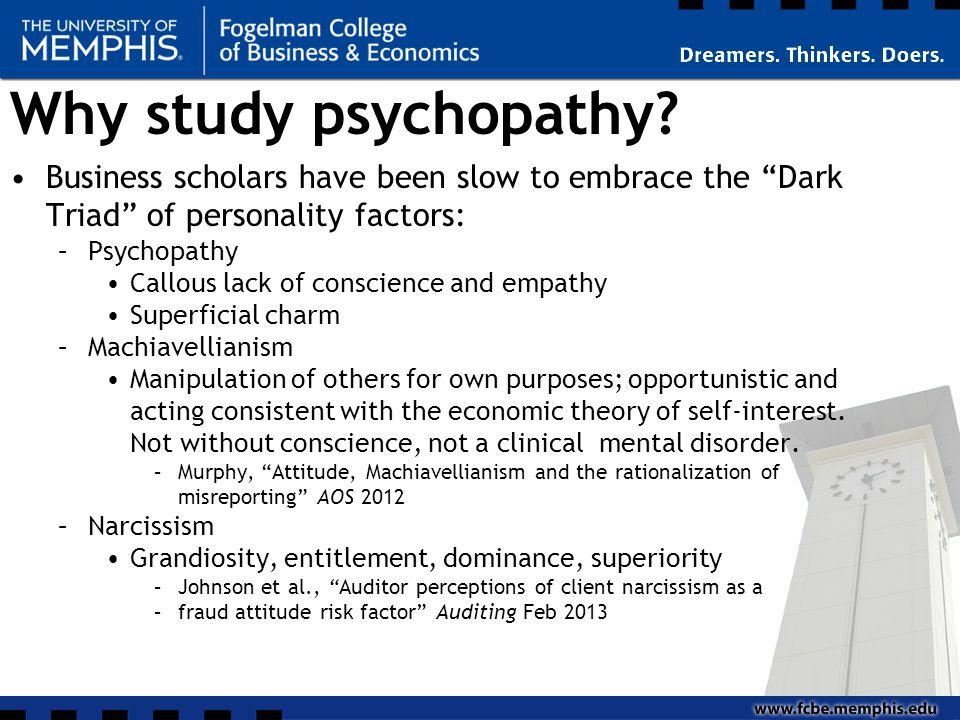 Why study psychopathy.