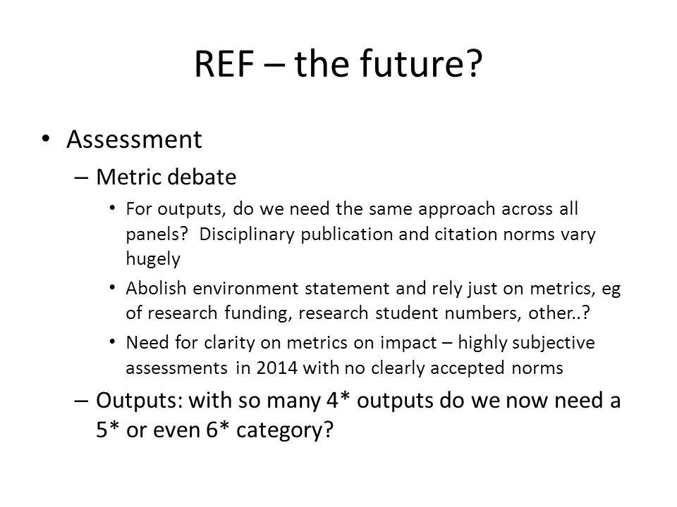 REF – the future.