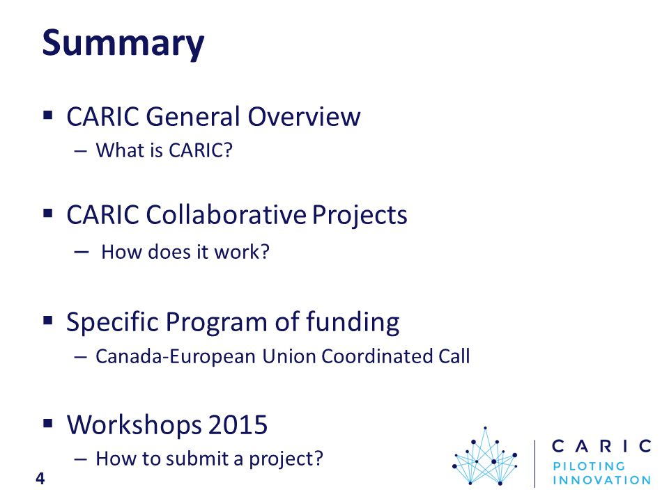 CARIC Collaborative Projects How does it work? Funding partner: