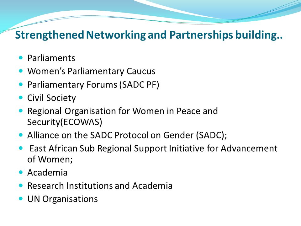 Strengthened Networking and Partnerships building..