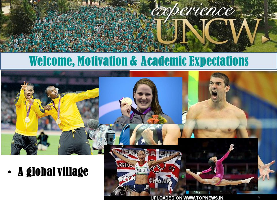Welcome, Motivation & Academic Expectations A global village 9
