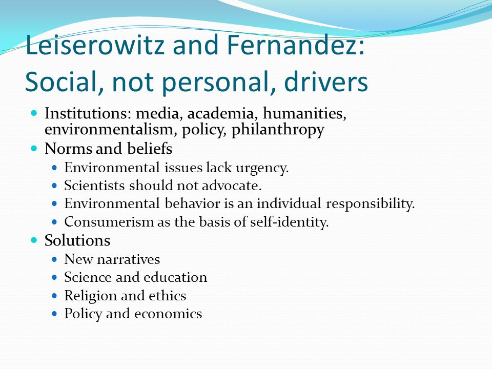 Norgaard: Sociology of denial NOT a personal denial but a systematic social explanation Research question: What can explain the mismatch between scientific information and public concern? Puzzle: Why most people who say they are concerned about climate change nevertheless manage to ignore it. Good case: High standard of living and high levels of political involvement make Norway a useful place to explore questions about apathy toward climate change.