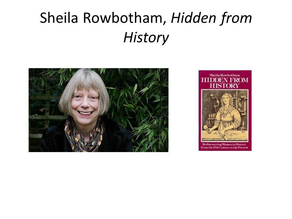 Sheila Rowbotham, Hidden from History
