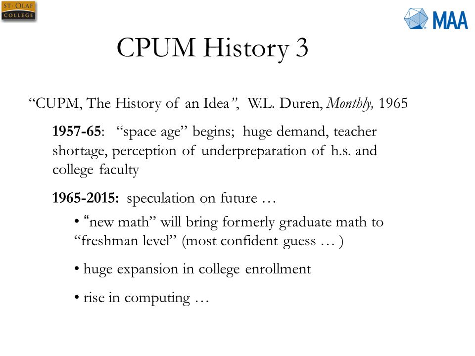 CPUM History 3 CUPM, The History of an Idea , W.L.