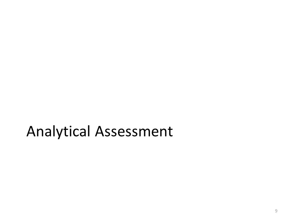ANALYTICAL ASSESSMENT Analytical Assessment 9