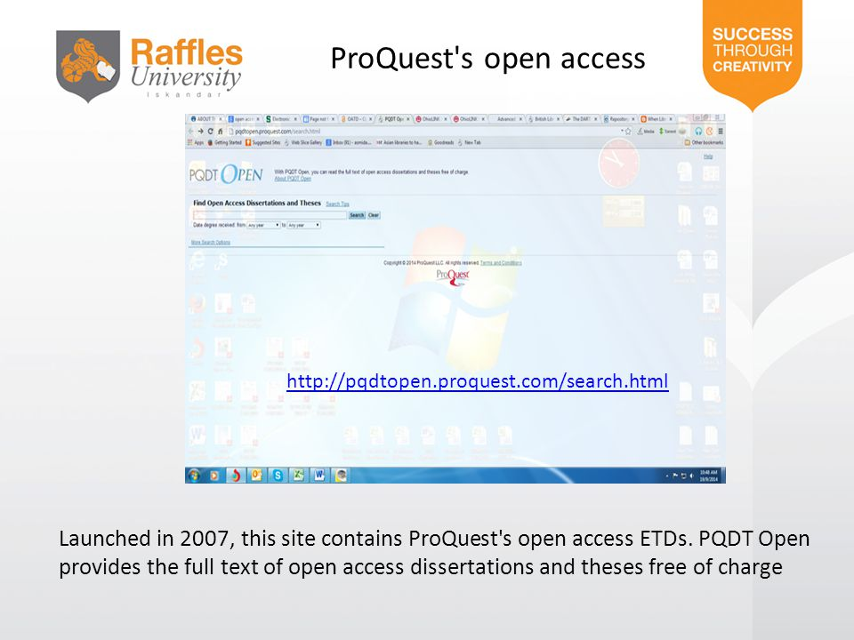 ProQuest s open access Launched in 2007, this site contains ProQuest s open access ETDs.