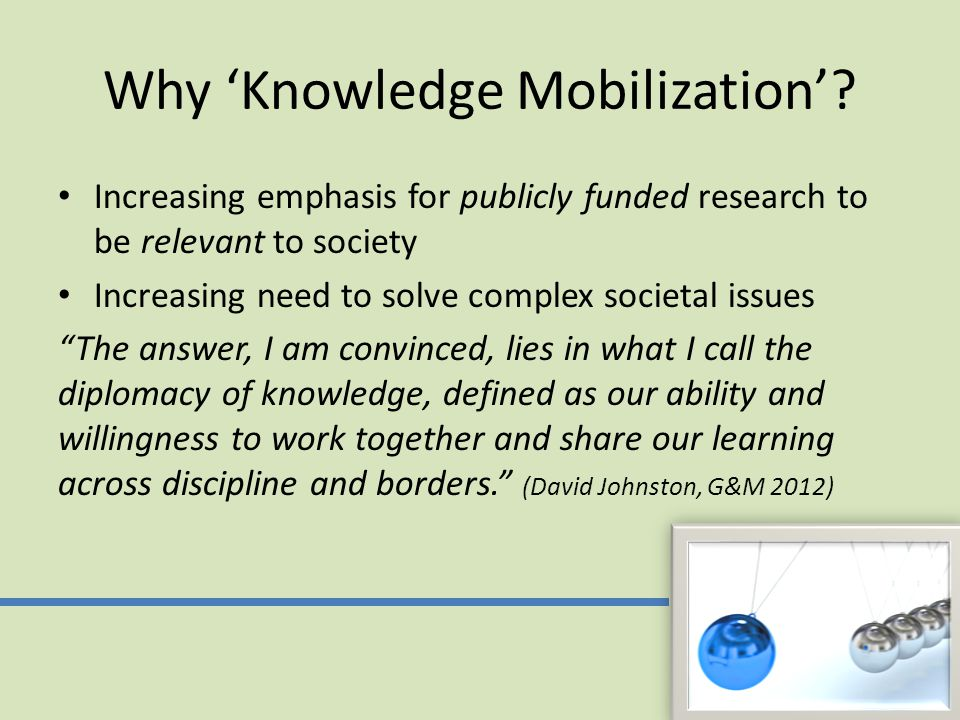 Why 'Knowledge Mobilization'.