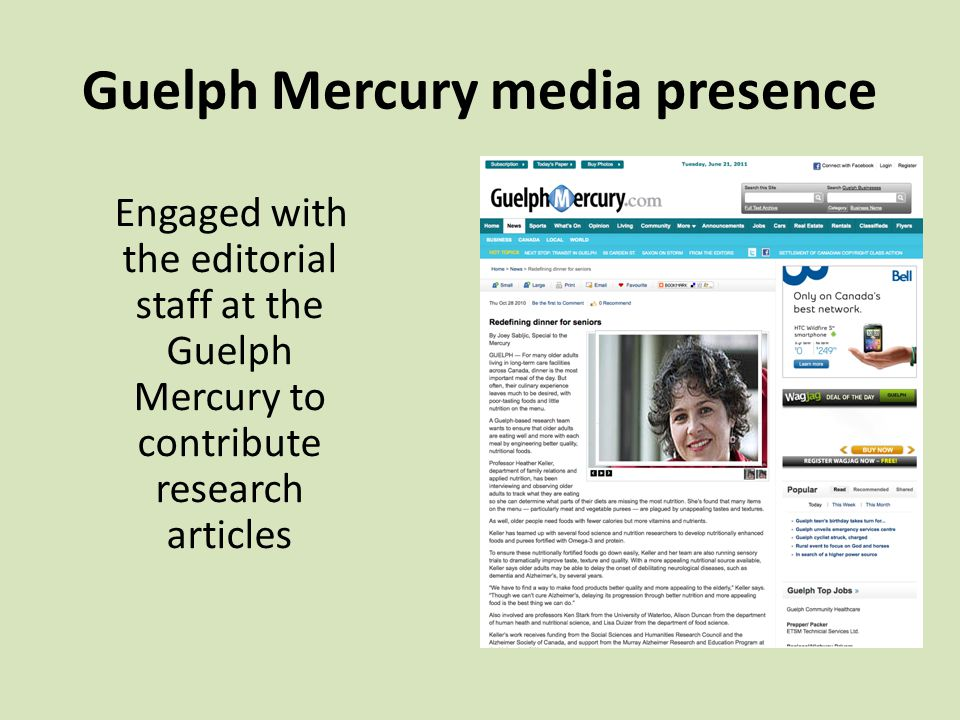 Guelph Mercury media presence Engaged with the editorial staff at the Guelph Mercury to contribute research articles