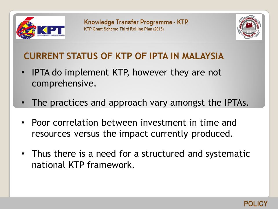 IPTA do implement KTP, however they are not comprehensive.