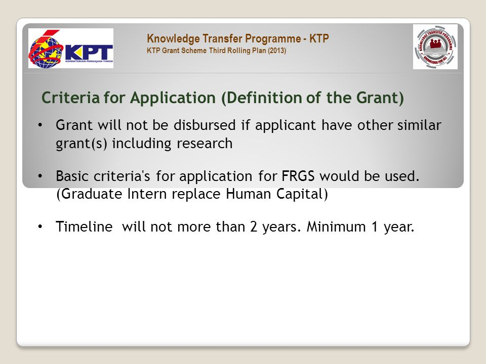 Grant will not be disbursed if applicant have other similar grant(s) including research Basic criteria s for application for FRGS would be used.
