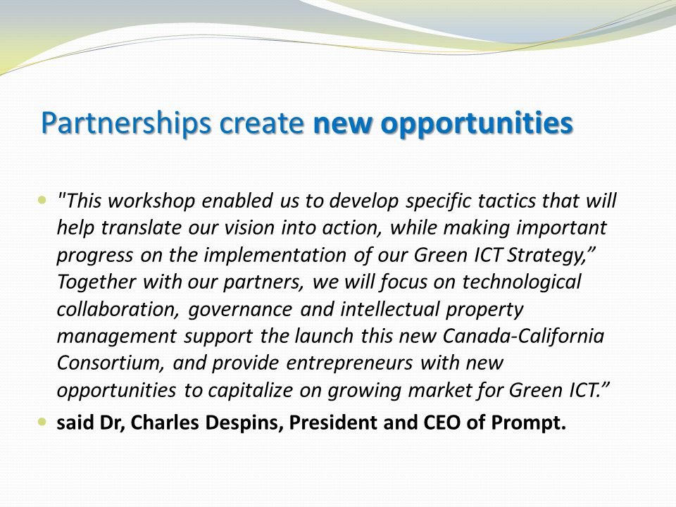 Partnerships create new opportunities