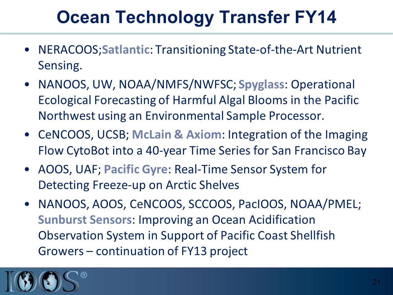 Ocean Technology Transfer FY14 NERACOOS;Satlantic: Transitioning State-of-the-Art Nutrient Sensing.