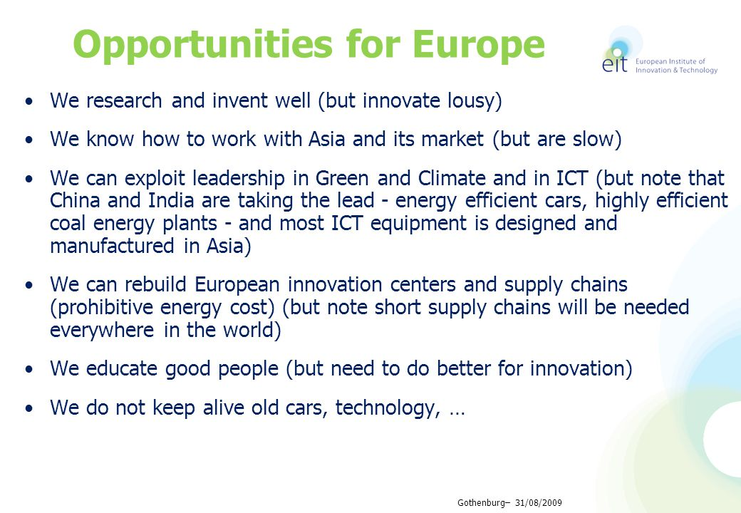 Climate-KIC: Co-location centre RIC (Regional Implementation and Innovation Centre) EIT ICT Labs: Co-location centre Associate partner KIC InnoEnergy Co-location centre Co-location hotspots