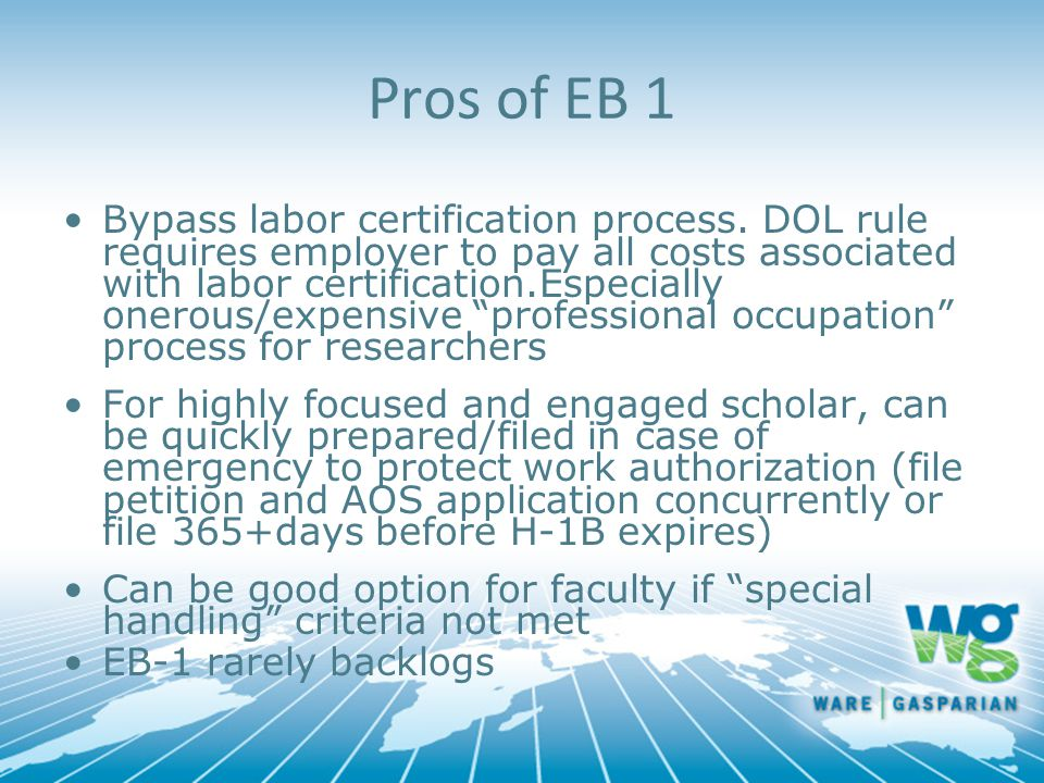 Pros of EB 1 Bypass labor certification process.