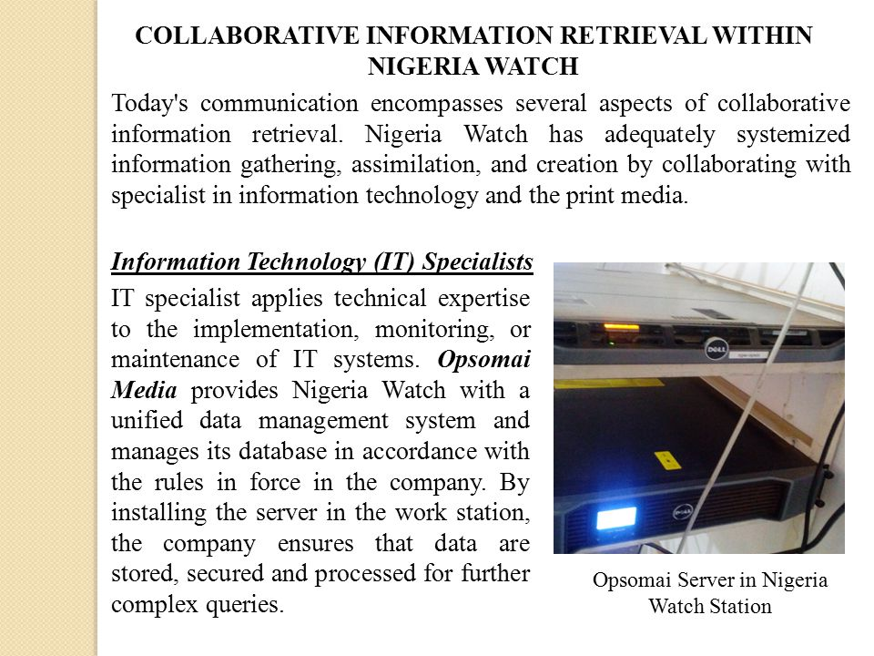 Today s communication encompasses several aspects of collaborative information retrieval.