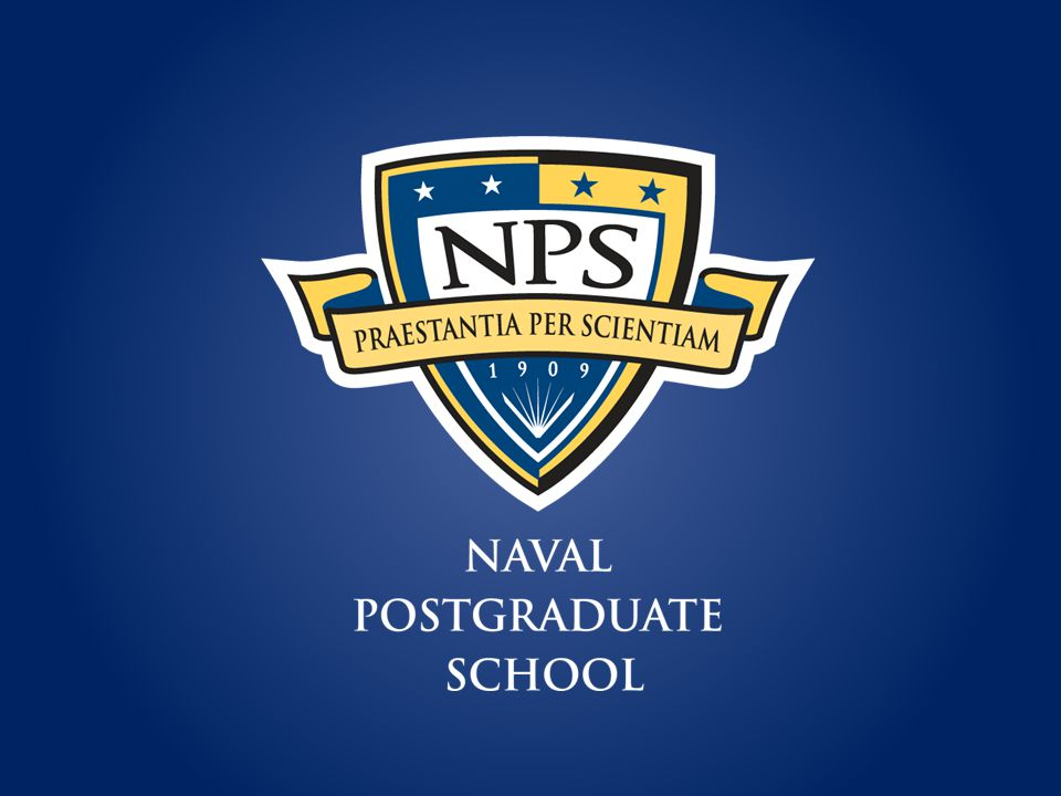 An introduction to the Naval Postgraduate School V1 – March 2012