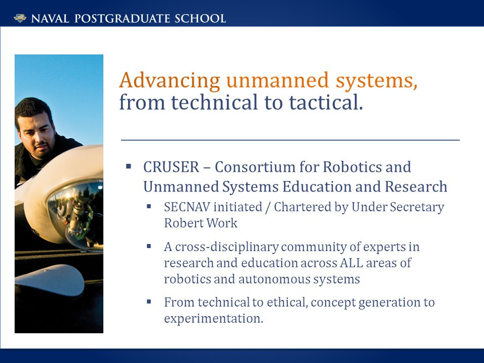 Advancing unmanned systems, from technical to tactical.