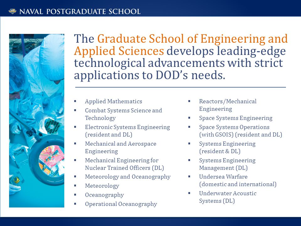 The Graduate School of Operational and Information Sciences is the Navy's path to Information Dominance.