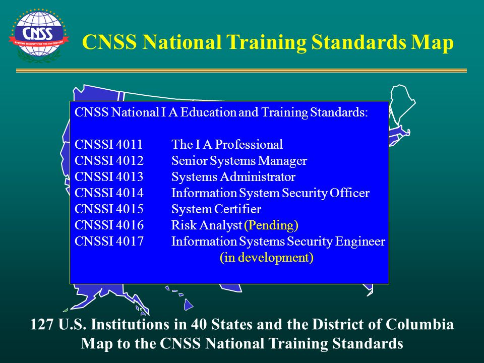 CNSS National Training Standards Map 127 U.S.