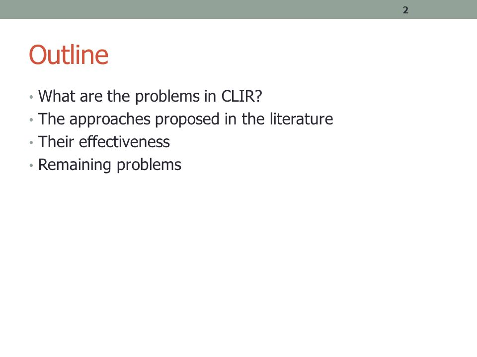 Outline What are the problems in CLIR.