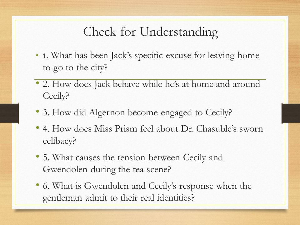 Check for Understanding 1. What has been Jack's specific excuse for leaving home to go to the city.