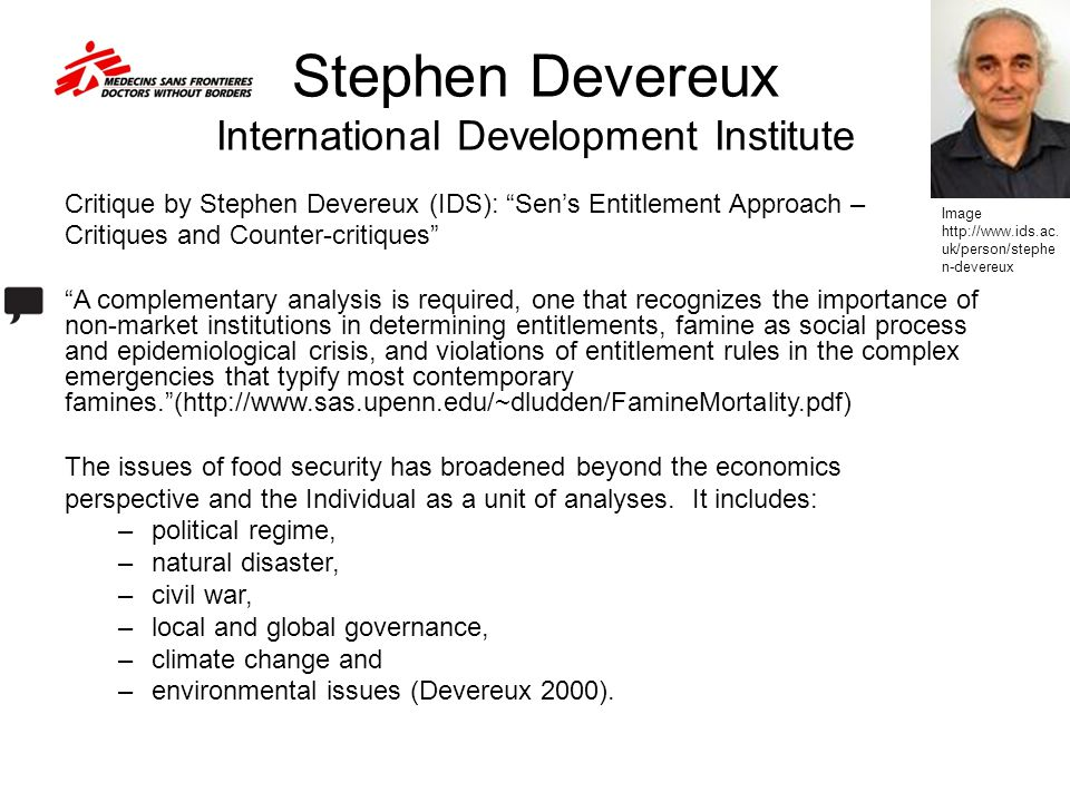 "Stephen Devereux International Development Institute Critique by Stephen Devereux (IDS): ""Sen's Entitlement Approach – Critiques and Counter-critiques"