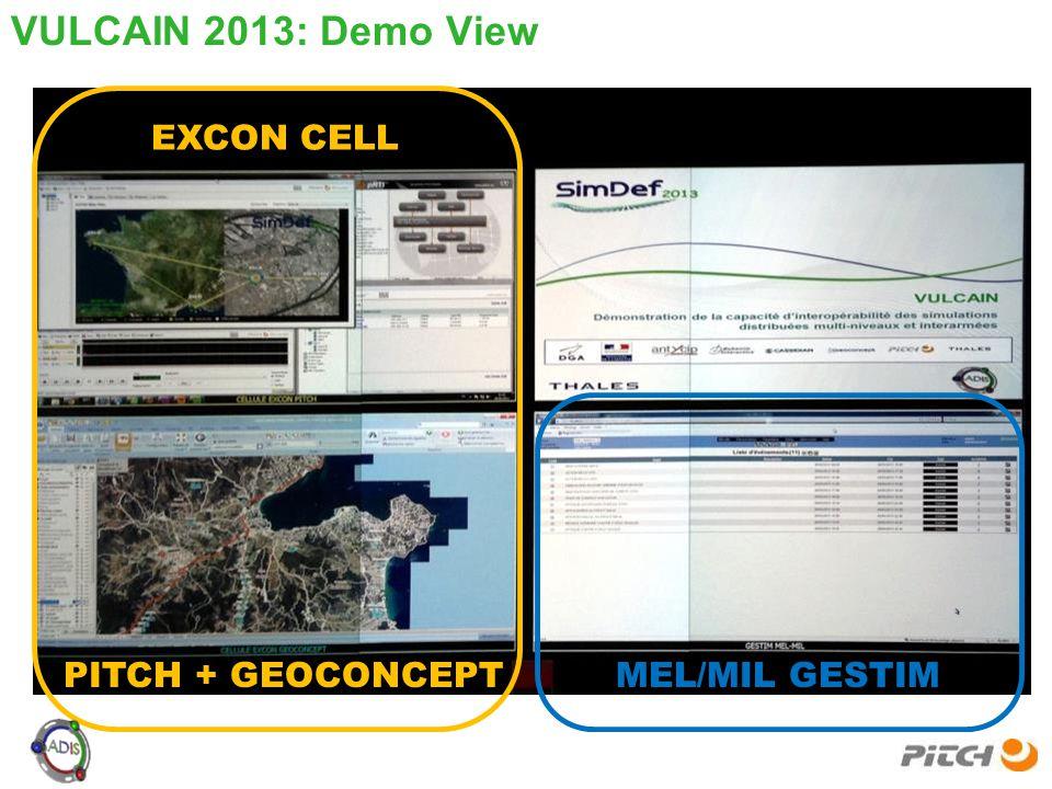 VULCAIN 2013: Demo View EXCON CELL PITCH + GEOCONCEPTMEL/MIL GESTIM