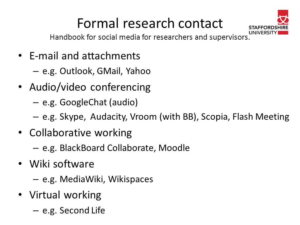 Formal research contact Handbook for social media for researchers and supervisors.